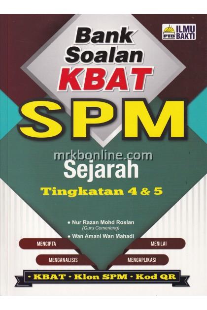 Bank Soalan KBAT SPM Sejarah Ting. 4 & 5