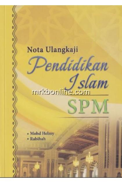 Nota Ulangkaji Pendidikan Islam SPM