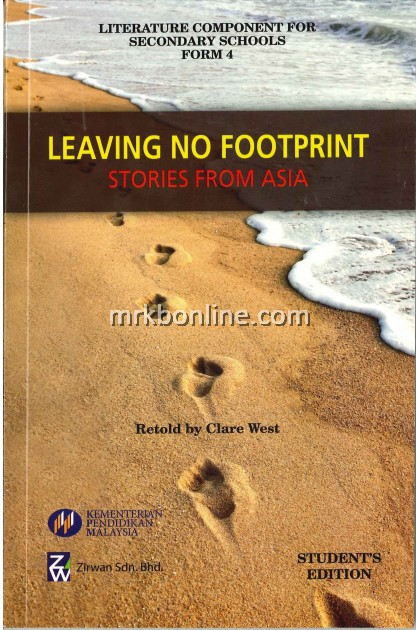 Buku Teks Komsas Leaving No Foorprint Form 4