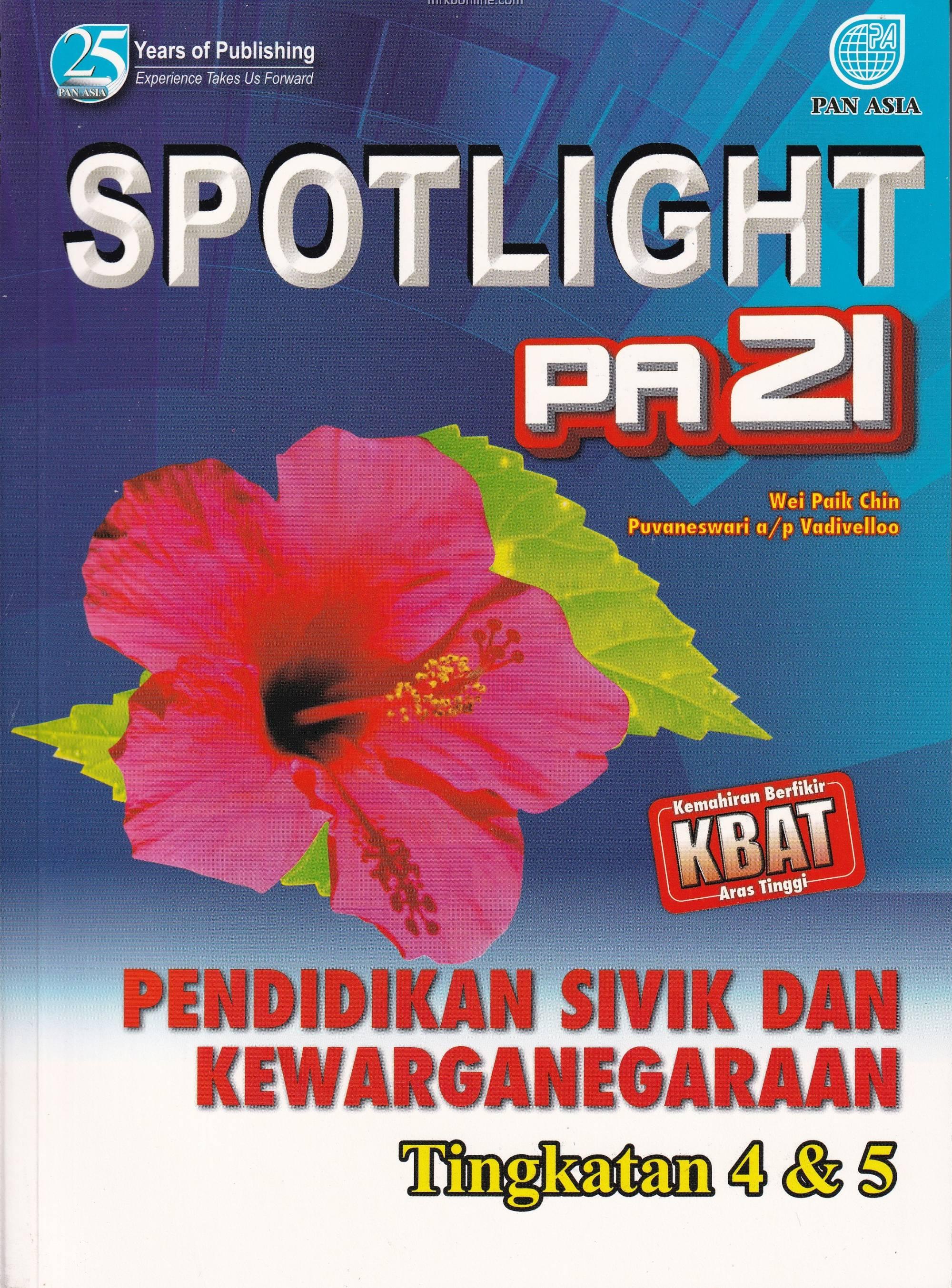 Spotlight Pa 21 Pendidikan Sivik Dan Kewarganegaraan Tingkatan 4 5