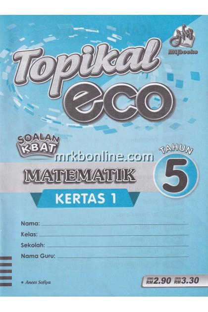 Topikal Eco Matematik Kertas 1 Tahun 5