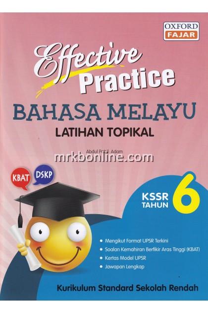 Effective Practice Latihan Topikal Bahasa Melayu KSSR Tahun 6