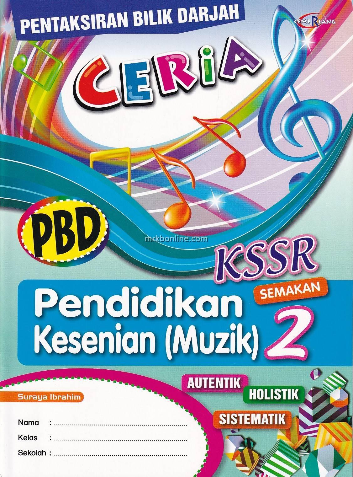 Pbd Ceria Pendidikan Kesenian Muzik Semakan Kssr Tahun 2