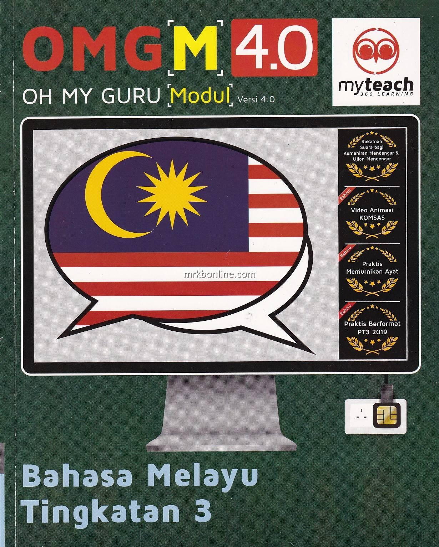 Omg M 4 0 Oh My Guru Modul Bahasa Melayu Tingkatan 3