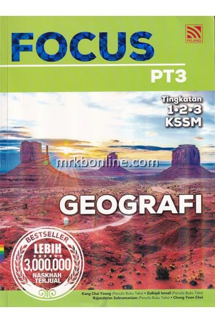 [2020] Focus PT3 Geografi Tingkatan 1, 2 & 3 KSSM