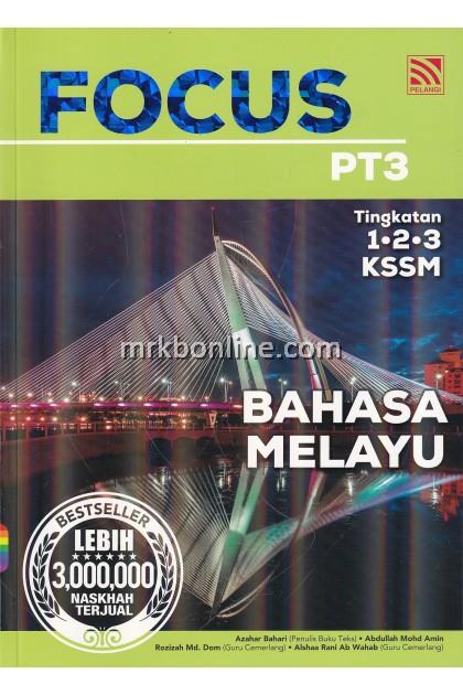 [2020] Focus PT3 Bahasa Melayu Tingkatan 1, 2 & 3 KSSM