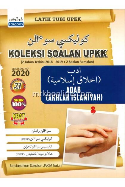 Koleksi Soalan Sebenar UPKK Adab (Akhlak Islamiyah) (2018 - 2019 + 2 Soalan Ramalan )