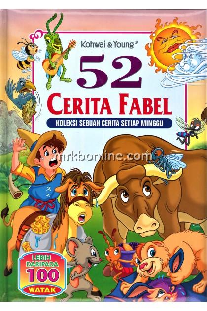 52 Cerita Fabel - Koleksi Sebuah Cerita Setiap Minggu