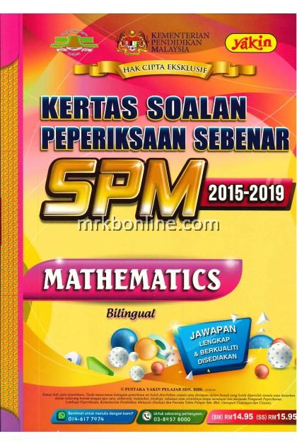 Kertas Soalan Peperiksaan Sebenar SPM Mathematics 2015-2019