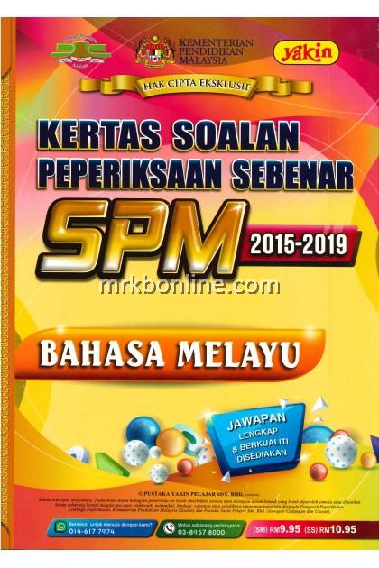 Kertas Soalan Peperiksaan Sebenar SPM Bahasa Melayu 2015-2019