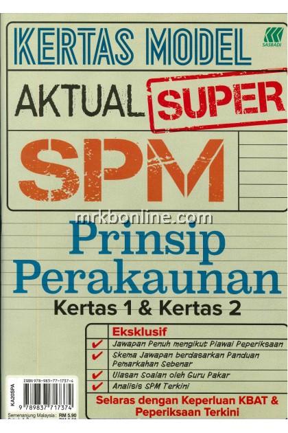 Kertas Model Aktual Super SPM Prinsip Perakaunan  K1 & K2