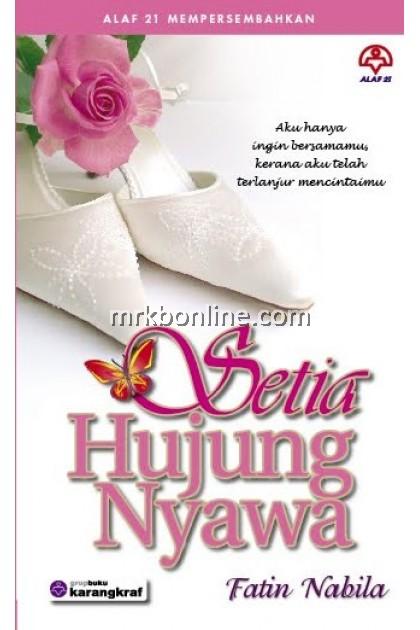 Novel Setia Hujung Nyawa