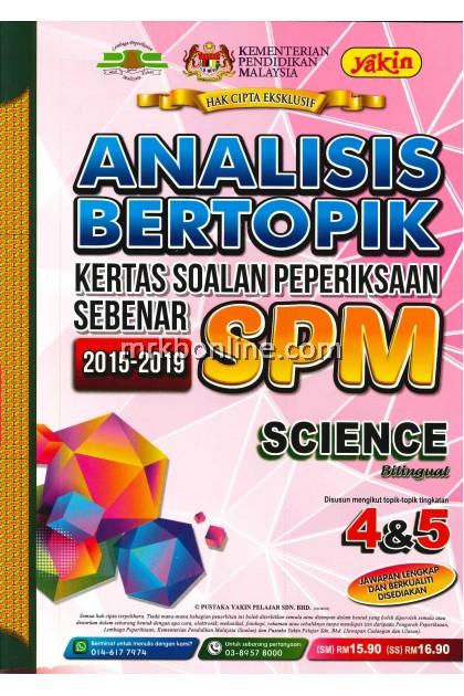 Analisis Bertopik Kertas Soalan Peperiksaan Sebenar SPM Science 2015-2019