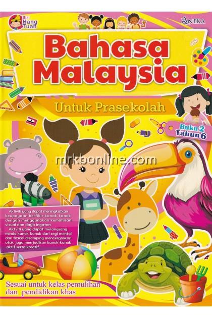 Siri Hang Tuah - Bahasa Malaysia Untuk Prasekolah (Buku 2) 6 Tahun