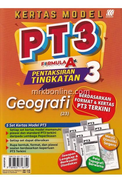 Kertas Model PT3 Formula A+ Geografi (23) Tingkatan 3