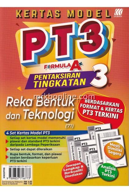 Kertas Model PT3 Formula A+ Reka Bentuk Dan Teknologi (71) Tingkatan 3