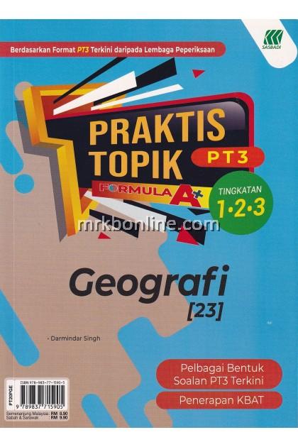 Praktis Topik Formula A+ PT3 Geografi Tingkatan 1, 2 & 3