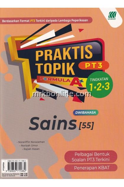 Praktis Topik Formula A+ PT3 Sains Tingkatan 1, 2 & 3