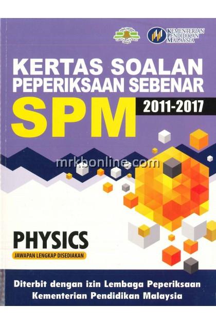 [OFFER ] Kertas Soalan Peperiksaan Sebenar SPM Physics 2011-2017