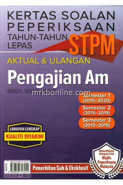 Kertas Soalan Peperiksaan Tahun-Tahun Lepas STPM Aktual & Repeat Pengajian Am ( 900/1 , 900/2 , 900/3 )