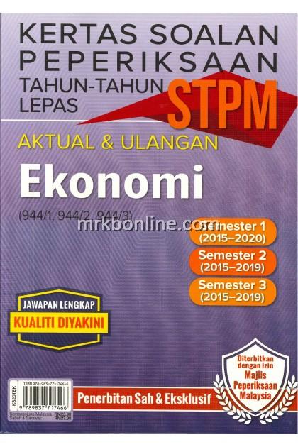 Kertas Soalan Peperiksaan Tahun-Tahun Lepas STPM Aktual & Repeat Ekonomi ( 944/1 , 944/2 , 944/3 )
