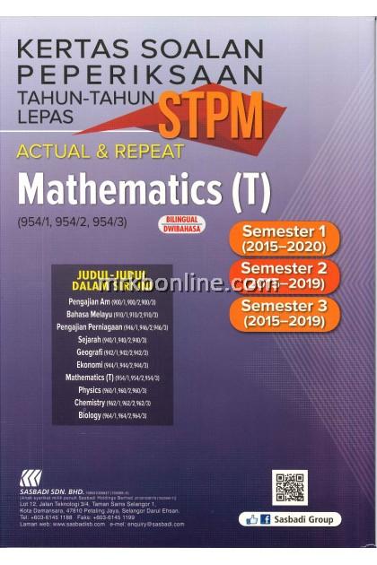 Kertas Soalan Peperiksaan Tahun-Tahun Lepas STPM Aktual & Repeat Mathematics (T)  ( 954/1 , 954/2 , 954/3 )