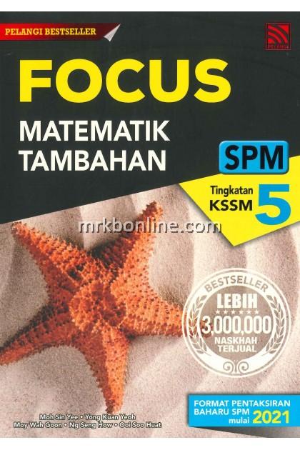 [2021] Focus SPM Matematik Tambahan Tingkatan 5 KSSM