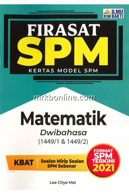 [2021] Firasat Kertas Model SPM Mathematics (Dwibahasa)