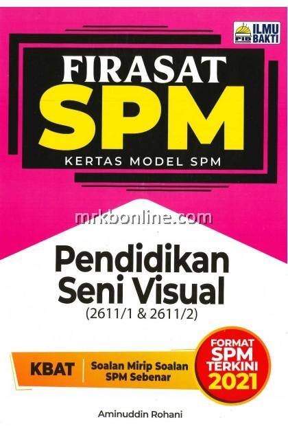 [2021] Firasat Kertas Model SPM Pendidikan Seni Visual