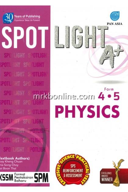 [2021] Spotlight A+ SPM Physics Tingkatan 4&5 KSSM