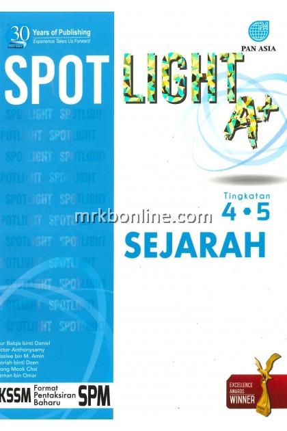 [2021] Spotlight A+ SPM Sejarah Tingkatan 4&5 KSSM