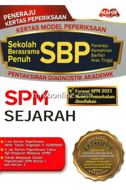 (MAHIR SBP 2021) Kertas Model Peperiksaan Sekolah Berasrama Penuh (SBP) SPM  Format 2021