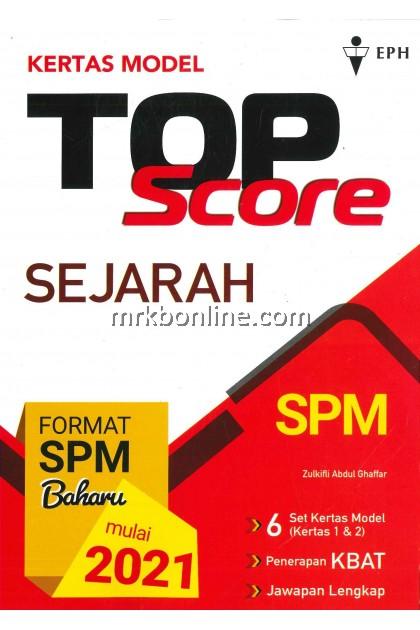 [2021 EPH]  Kertas Model Top Score SPM KSSM