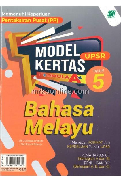 Model Kertas Formula A+ UPSR Bahasa Melayu Tahun 5