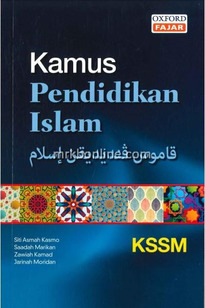 Kamus Pendidikan Islam KSSM