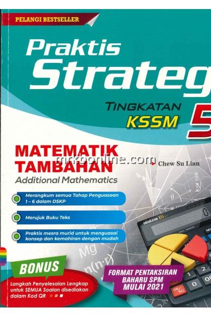 [2021] Praktis Strategi Matematik Tambahan (DWIBAHASA) Tingkatan 5 KSSM